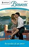Recuerdos de un Amor, Catherine Spencer, 037389693X