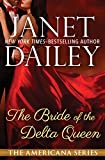 The Bride of the Delta Queen: Louisiana (The Americana Series) by  Janet Dailey in stock, buy online here