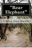 Rear Elephant, Ms Chloe Dee Noble, 0984110003