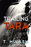 Trailing Tara (Vagabond Series Book 2)