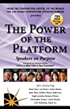 The Power of the Platform, Jack Canfield, Brian Tracy, Keith Ferrazzi, 0975458167