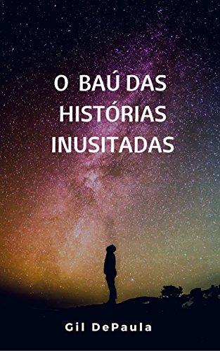 O BAÚ DAS HISTÓRIAS INUSITADAS