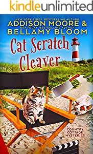 Cat Scratch Cleaver: Cozy Mystery (Country Cottage Mysteries Book 8)