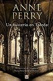 Un misterio en Toledo (Spanish Edition)