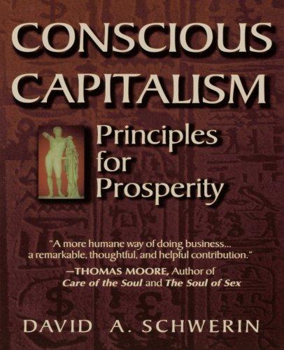 Conscious Capitalism: Principles for Prosperity