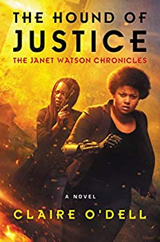 The Hound of Justice: A Novel (The Janet Watson Chronicles) Kindle Edition by Claire O'Dell  (Author)