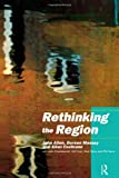 Re-Thinking the Region : Spaces of Neo-Liberalism, Allen, John Logan and Massey, Doreen B., 041516821X