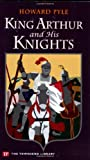 King Arthur and His Knights, Howard Pyle and Joan Dunayer, 1591940745