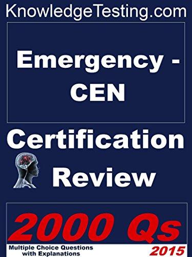 Emergency - CEN Certification Review (Certification in Emergency Nursing Book 1) Pdf