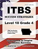 ITBS Success Strategies Level 10 Grade 4 Study Guide: ITBS Test Review for the Iowa Tests of Basic Skills
