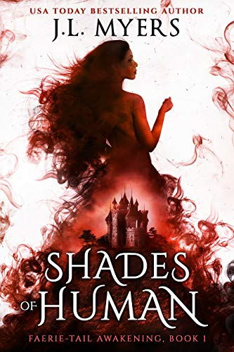 Shades of Human (Faerie-Tail Awakening Book 1)