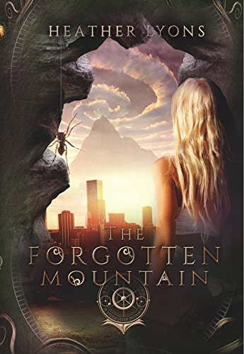 The Forgotten Mountain (The Collectors' Society Book 3)