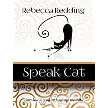 Speak Cat: Learn to speak cat language naturally!
