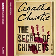 The Secret of Chimneys | Livre audio Auteur(s) : Agatha Christie Narrateur(s) : Hugh Fraser