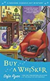 Buy a Whisker (Second Chance Cat Mystery) by  Sofie Ryan in stock, buy online here
