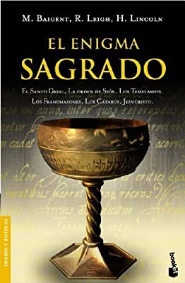 El Enigma Sagrado/ the Holy Blood and the Holy Grail (Spanish Edition) by Michael Baigent (2005-11-01)