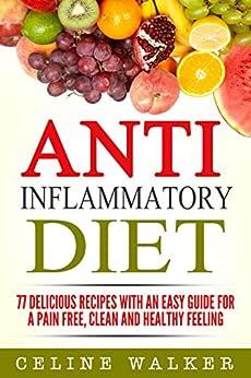Anti Inflammatory Diet Delicious Recipes Cookbook ebook