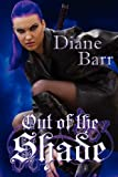Out of the Shade, Diane Barr, 1771270020