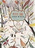 vignette de 'Petite cage cherche un oiseau (Rodoula Pappa)'