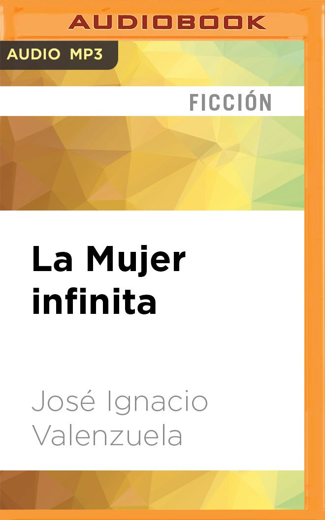 Download La Mujer infinita (Spanish Edition) ebook