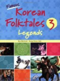 Famous Korean Folktales 3: Legends (Bilingual, English and Korean)