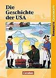 Kurshefte Geschichte: Die Geschichte der USA: Von der Kolonialzeit zu den Herausforderungen des 21. Jahrhunderts. Schülerbuch