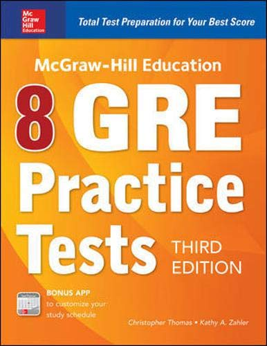 McGraw-Hill Education 8 GRE Practice Tests, Third Edition