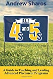 All 4s and 5s: A Guide to Teaching and Leading