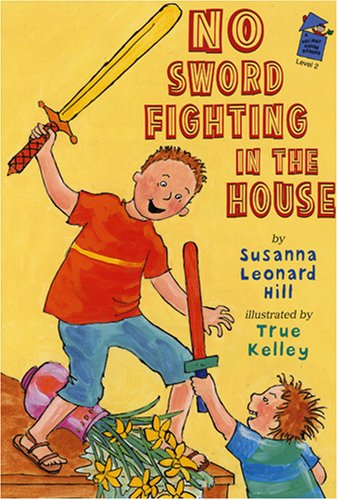 No Sword Fighting in the House (Holiday House Readers Level 2)