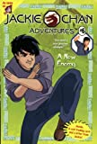 A Jackie Chan #6: New Enemy (Jackie Chan Adventures)