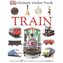 Ultimate Sticker Book: Train: More Than 60 Reusable Full-Color Stickers