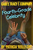 Fourth-Grade Celebrity, Patricia Reilly Giff, 0881035726