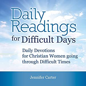 Daily Readings for Difficult Days Audiobook