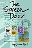 The Screen Door, James Bell, 146632094X