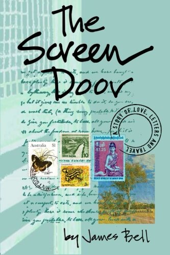 The Screen Door: A Story of Love, Letters & Travel (Platform Screen Door)