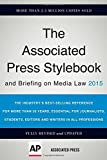 2015 46th Edition: The Associated Press Stylebook (Associated Press Stylebook and Briefing on Media Law, Paperback)