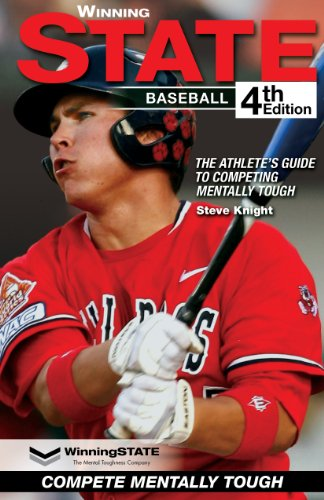 Baseball Hitting Techniques (WinningSTATE-Baseball: The Athlete's Guide to Competing Mentally Tough (4th Edition))