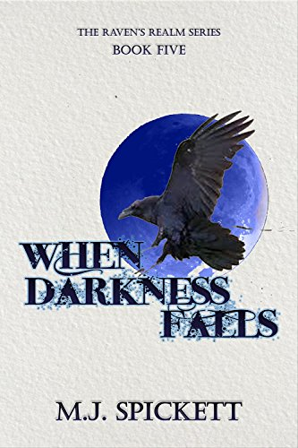 When Darkness Falls (Raven's Realm Book 5)