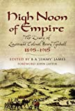 High Noon of Empire, B James, 1844155781