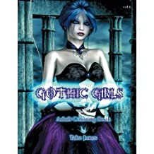 Gothic Girls Adult Coloring Book (Gothic Girls Adult Coloring Books) (Volume 4)