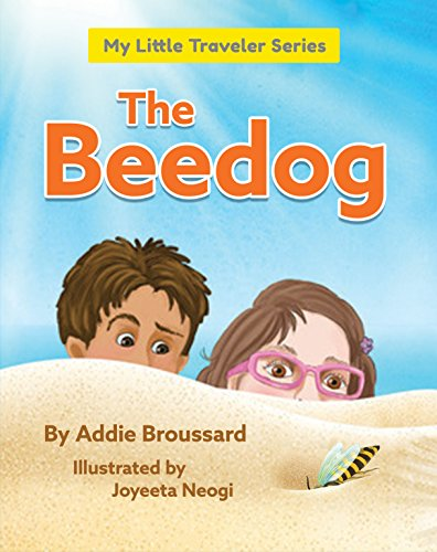 The Beedog: An Insect Discovery in Portugal (My Little Traveler Series)