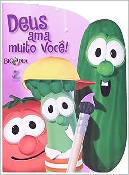 Deus Ama Muito Você! - Série Igreja Brasileira com Propósitos