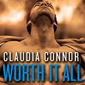 Worth It All: The McKinney Brothers, Book 3 | Claudia Connor