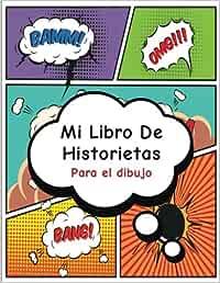 Mi Libro de Historietas: Crea tu propia tira cómica