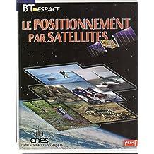 Le positionnement par satellites (BT espace)