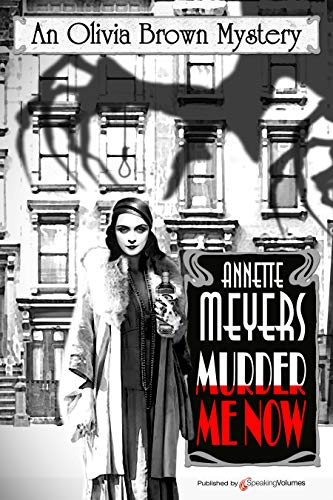 Murder Me Now (An Olivia Brown Mystery Book 2)