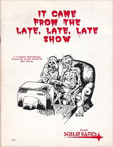 It Came From the Late, Late, Late Show: Role-playing in the World of Bad Movies