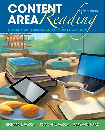 Content Area Reading: Literacy and Learning Across the Curriculum, Loose-Leaf Version (11th Edition)