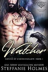 Watcher: A raven paranormal romance (Crookshollow ravens Book 1)