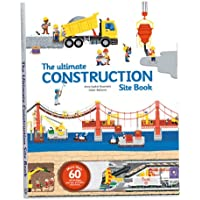 The Ultimate Construction Site Book (The Ultimate Book of)